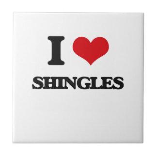 I Love Shingles Tiles