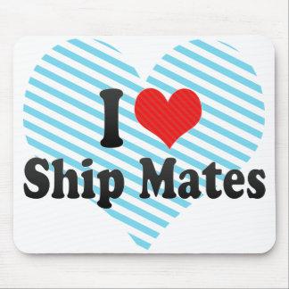 I Love Ship Mates Mousepads