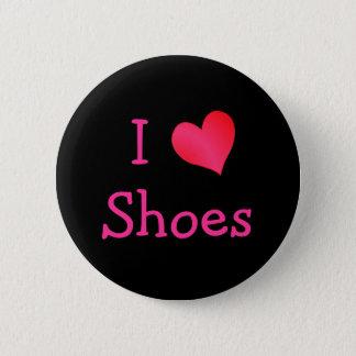 I Love Shoes 6 Cm Round Badge