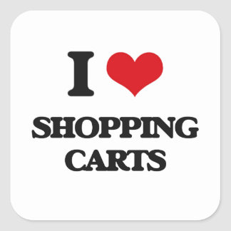 I Love Shopping Carts Square Sticker