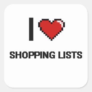 I Love Shopping Lists Digital Retro Design Square Sticker