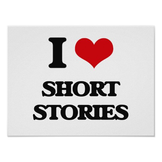 I Love Short Stories Poster