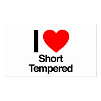 i love short tempered pack of standard business cards