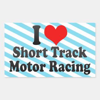 I love Short Track Motor Racing Rectangular Stickers