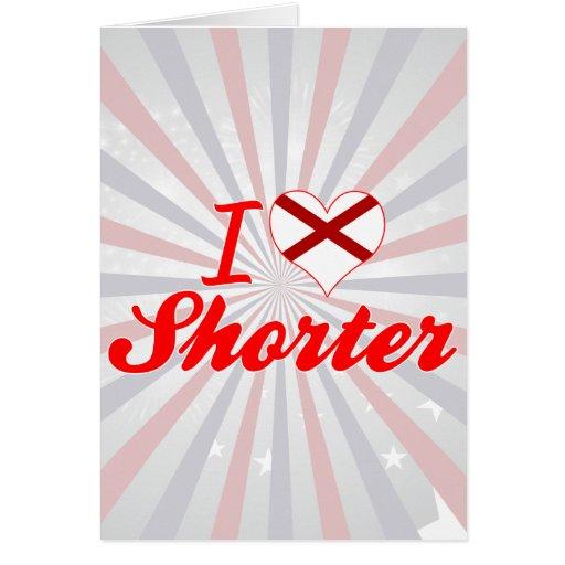 I Love Shorter, Alabama Greeting Cards