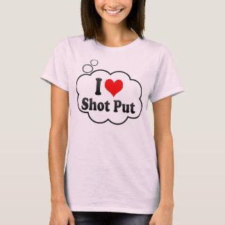 I love Shot Put T-Shirt