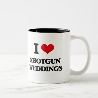I Love Shotgun Weddings Two-Tone Coffee Mug
