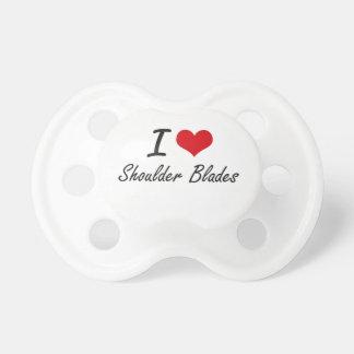 I love Shoulder Blades Baby Pacifier