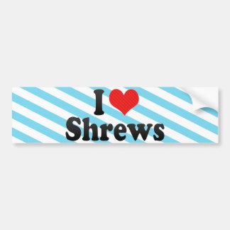 I Love Shrews Bumper Stickers