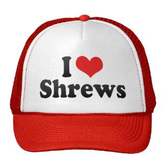 I Love Shrews Cap