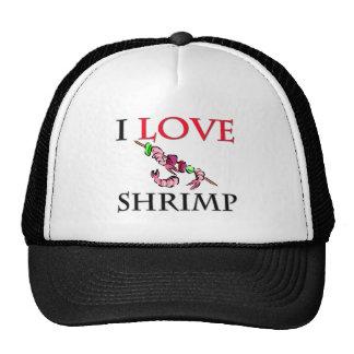 I Love Shrimp Cap