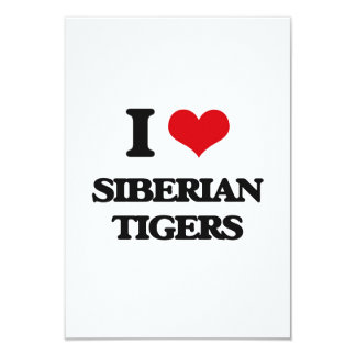 I love Siberian Tigers Personalized Announcements