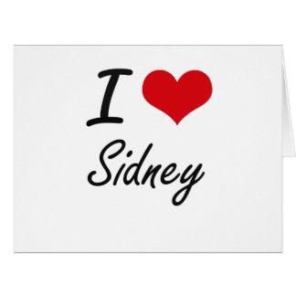 I Love Sidney Big Greeting Card
