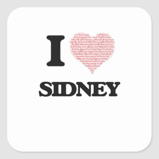 I love Sidney (heart made from words) design Square Sticker