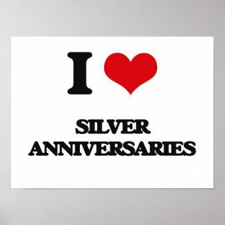 I Love Silver Anniversaries Poster