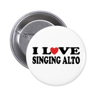I Love Singing Alto Music Gift 6 Cm Round Badge