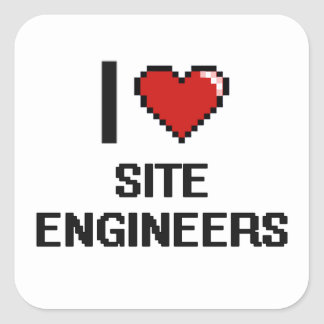 I love Site Engineers Square Sticker