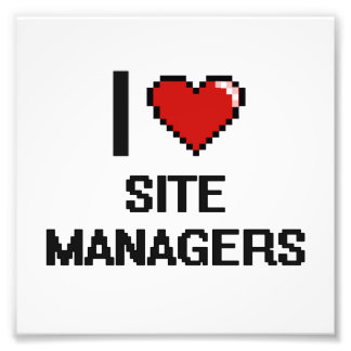 I love Site Managers Photo