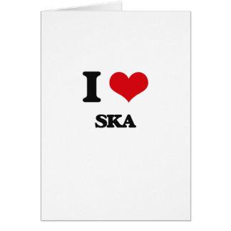 I Love SKA Card