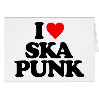 I LOVE SKA PUNK GREETING CARD