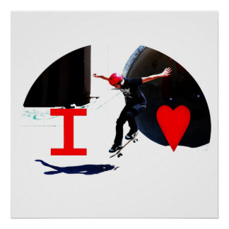 I Love Skateboarding Poster