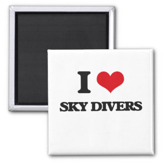 I love Sky Divers 2 Inch Square Magnet
