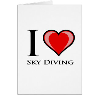 I Love Sky Diving Card