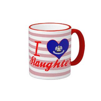 I Love Slaughter, Louisiana Mugs