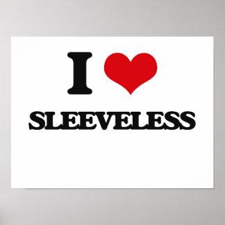 I Love Sleeveless Poster