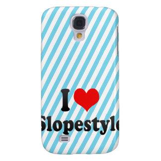 I love Slopestyle Galaxy S4 Cover