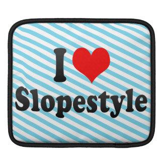I love Slopestyle iPad Sleeve