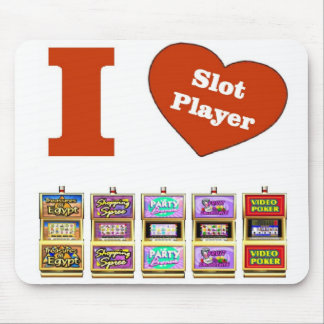 I LOVE Slot Machines Slot Player Mousepad