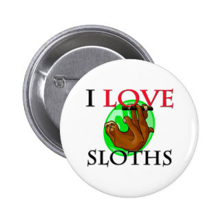 I Love Sloths 6 Cm Round Badge