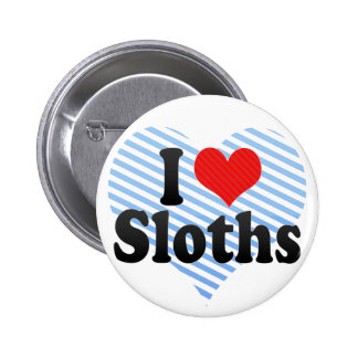 I Love Sloths Pinback Button