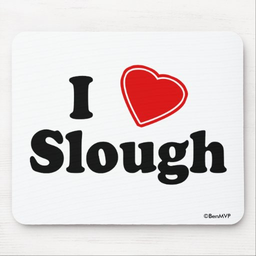 I Love Slough Mousepads