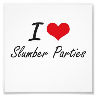 I love Slumber Parties Photo