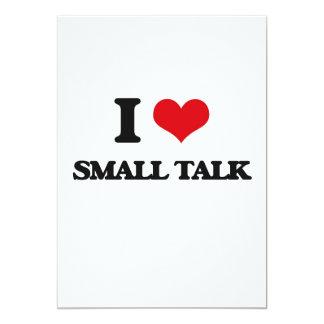 I love Small Talk 5x7 Paper Invitation Card