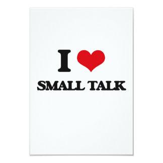 I love Small Talk 3.5x5 Paper Invitation Card