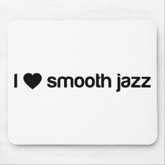 I Love Smooth Jazz Mouse Pad
