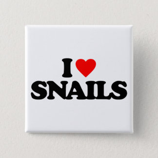 I LOVE SNAILS 15 CM SQUARE BADGE