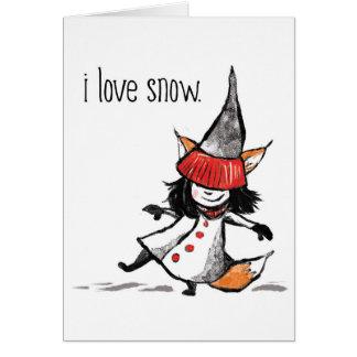 i love snow. card