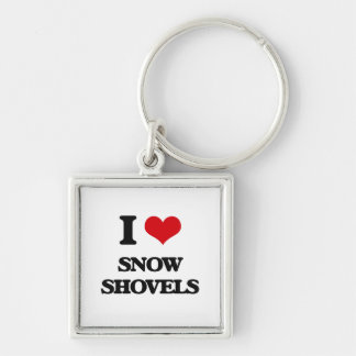 I love Snow Shovels Silver-Colored Square Keychain