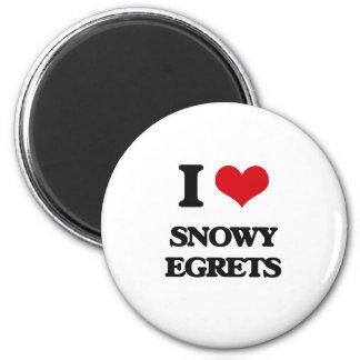 I love Snowy Egrets Refrigerator Magnet