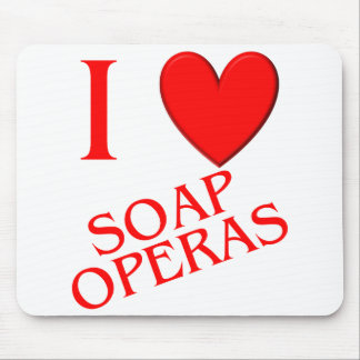 I Love Soap Operas Mouse Mat