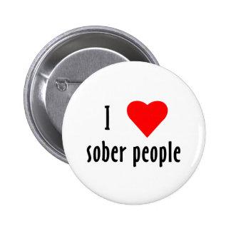 I Love Sober People 6 Cm Round Badge