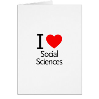 I Love Social Science Card