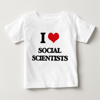 I love Social Scientists Shirts