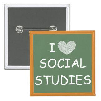 I Love Social Studies 15 Cm Square Badge