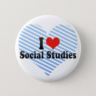 I Love Social Studies 6 Cm Round Badge