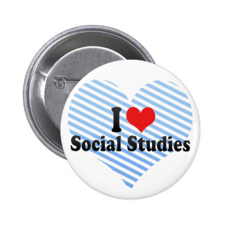 I Love Social Studies 6 Cm Round Badge